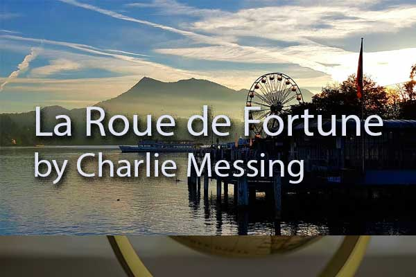 The Wheel of Fortune by Charlie Messing, Green Mountain Writers Review